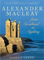Purchase Alexander Macleay - From Scotland to Sydney