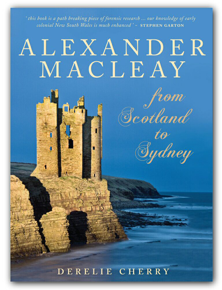 Alexander Macleay - From Scotland to Sydney Book Cover